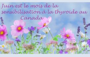 Juin est le mois de la thyroïde au Canada